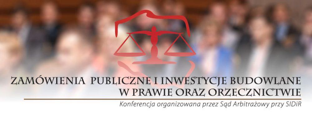Po konferencji Zamówienia publiczne i inwestycje budowlane w prawie i orzecznictwie